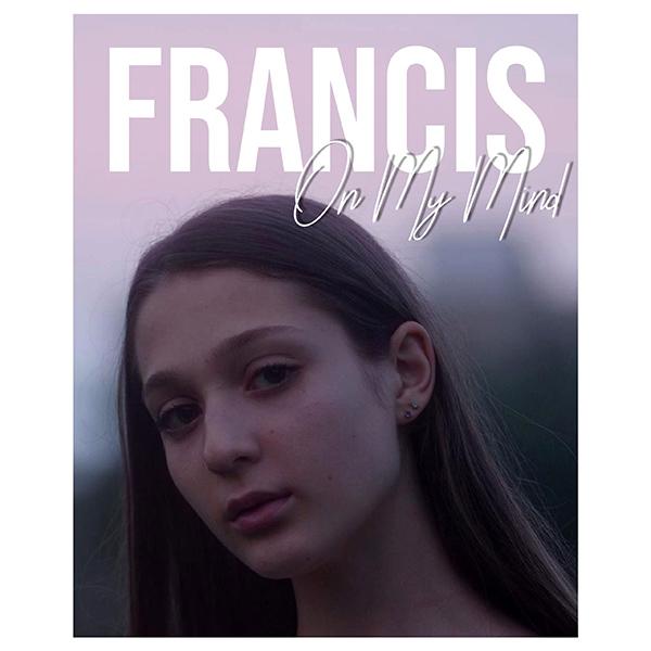 Lansare piesa Francis – On my mind