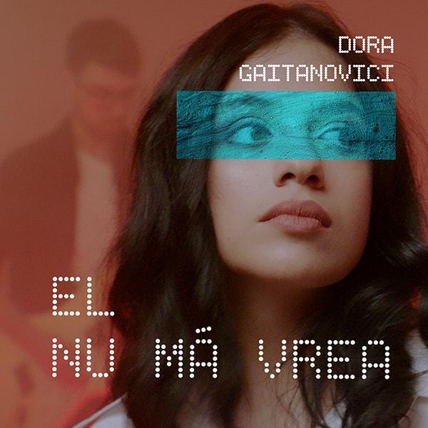 Lansare Dora Gaitanovici – El nu ma vrea