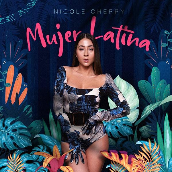 Lansare Nicole Cherry – Mujer Latina