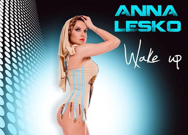 Lansare single nou: Anna Lesko – Wake up